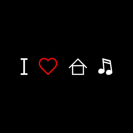 I_LOVE_HOUSE_MUSIC_by_ales_kotnik