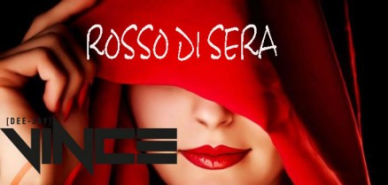 DJ-VINCE-ROSSO-DI-SERA